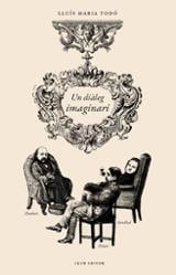 Un diàleg imaginari - Todó, Lluís Maria