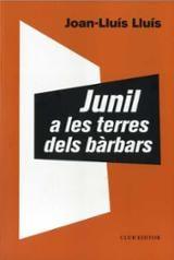 Junil a les terres dels bàrbars - Lluís, Joan-Lluís