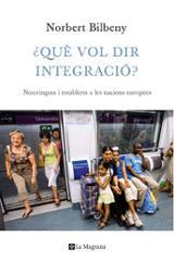 ¿Què vol dir integració?