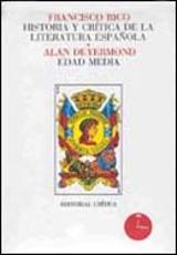 Edad media (Historia y crítica de la literatura española,1)