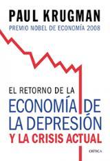 El retorno de la economía de la depresión y la crisis actual