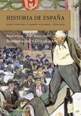 Historia de España, 7. Restauración y dictadura - Moreno Luzón, Javier