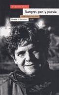 Sangre, pan y poesía: prosa escogida 1979-1985