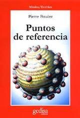 Puntos de referencia - Boulez, Pierre