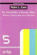 De Aristóteles a Woody Allen - Cano, Pedro L.