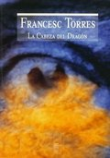 Francesc Torres. La cabeza del dragón.