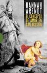 El concepto de amor en San Agustín - Arendt, Hannah