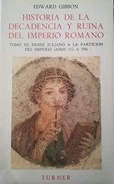 Historia de la decadencia y ruina del Imperio Romano, vol. 3