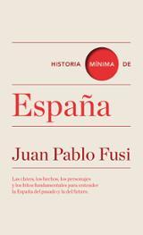 Historia mínima de España - Fusi, Juan Pablo