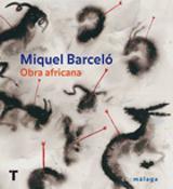 Miquel Barceló. Obra africana