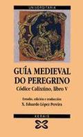 Guía medieval do peregrino: Códice calixtino, libro V
