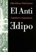 El Antiedipo: capitalismo y esquizofrenia - Deleuze, Gilles