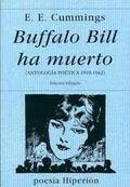 Buffalo Bill ha muerto. Antología poética 1910-1962