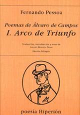 Poemas de Álvaro de Campos, 1: Arco de Triunfo