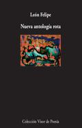 Nueva antología rota - León, Felipe (León Felipe Camino Y Galicia)