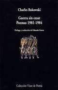 Guerra sin cesar. Poemas 1981-1984