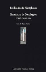 Simulacro de sortilegios. Poesía completa - Westphalen, Emilio Adolfo