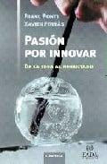 Pasión por inovar: De la idea al resultado