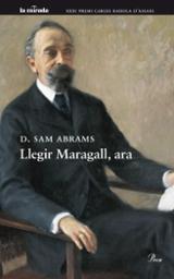 Llegir Maragall, ara - Abrams, D.Sam