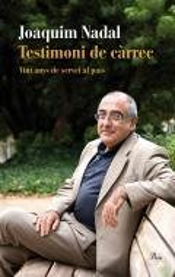 Testimoni de càrrec. Vint anys al servei de Catalunya (1993-2012)