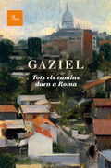 Tots els camins duen a Roma - Gaziel