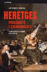 Heretges, perseguits i excomunicats