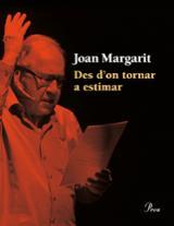 Des d´on tornar a estimar - Margarit, Joan