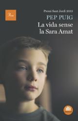 La vida sense la Sara Amat. Premi Sant Jordi 2016