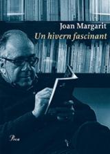Un hivern fascinant - Margarit, Joan