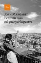 Per tenir casa cal guanyar la guerra - Margarit, Joan