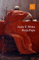Borja Papa - Mira, Joan F.