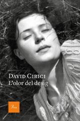 L´olor del desig - Cirici, David