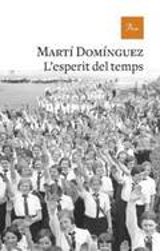 L´esperit del temps - Domínguez, Martí