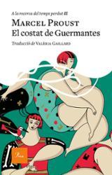 A la recerca del temps perdut, vol.3: El costat de Guermantes - Proust, Marcel