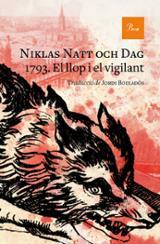 1793. El llop i el vigilant - Natt Och Dag, Niklas