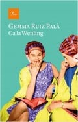 Ca la Wenling - Ruiz Palà, Gemma
