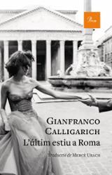 L´últim estiu a Roma - Calligarich, Gianfranco