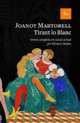 Tirant lo Blanc - Martorell, Joanot
