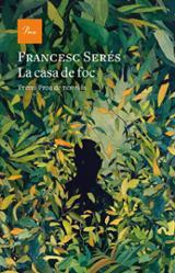 La casa de foc Premi Proa 2020 - Serés, Francesc
