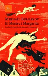 El Mestre i la Margarita - Bulgakov, Mikhaïl