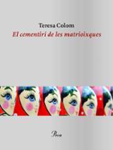 El cementiri de les matrioixques - Colom, Teresa