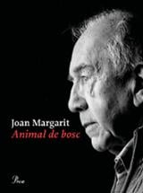Animal de bosc - Margarit, Joan