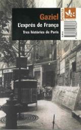 L´exprés de França. Tres històries de París