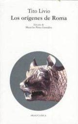 Los orígenes de Roma - Tito Livio