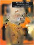 La crítica de arte. Historia, teoría y praxis - Guasch, Anna Maria (coord.)