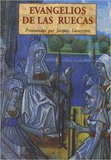 Evangelios de las ruecas - Lacarrière, Jacques
