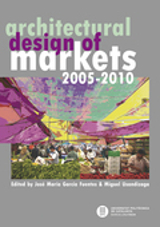 Architectural design of markets 2005-2010
