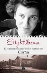 El corazón pensante de los barracones. Cartas - Hillesum, Etty