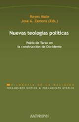 Nuevas teologías políticas. Pablo de Tarso en la construcción de  - Mate, Reyes (ed.)