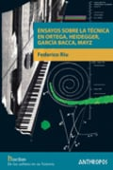 Ensayos sobre la técnica en Ortega, Heidegger, García Bacca, Mayz - Riu, Federico